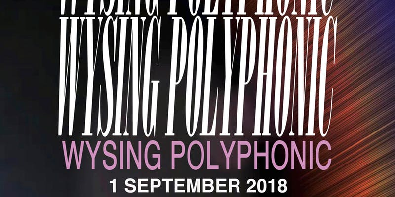 Wysing Polyphonic Festival